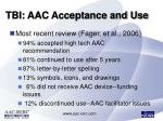 tbi aac acceptance and use