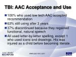 tbi aac acceptance and use14