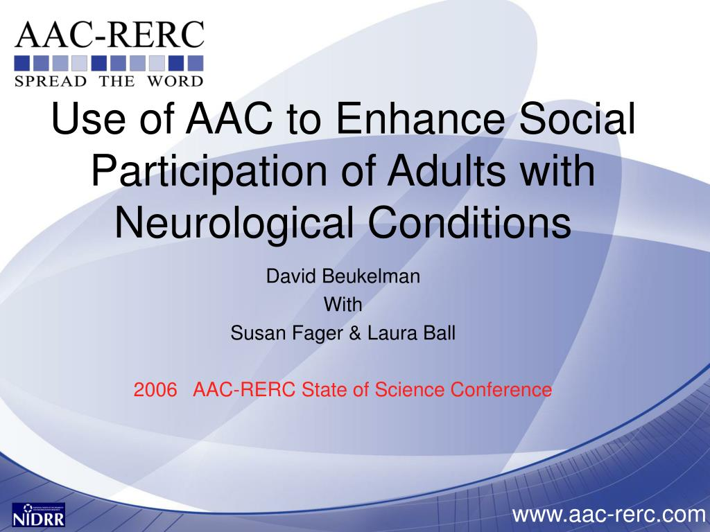 use of aac to enhance social participation of adults with neurological conditions l.