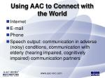 using aac to connect with the world