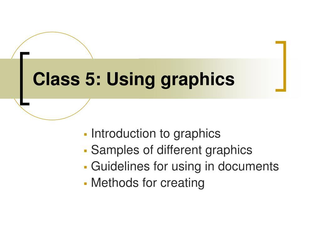 class 5 using graphics l.