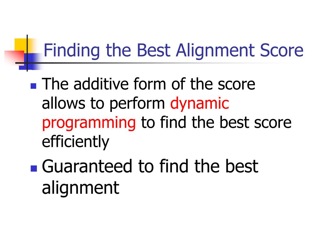 Finding the Best Alignment Score