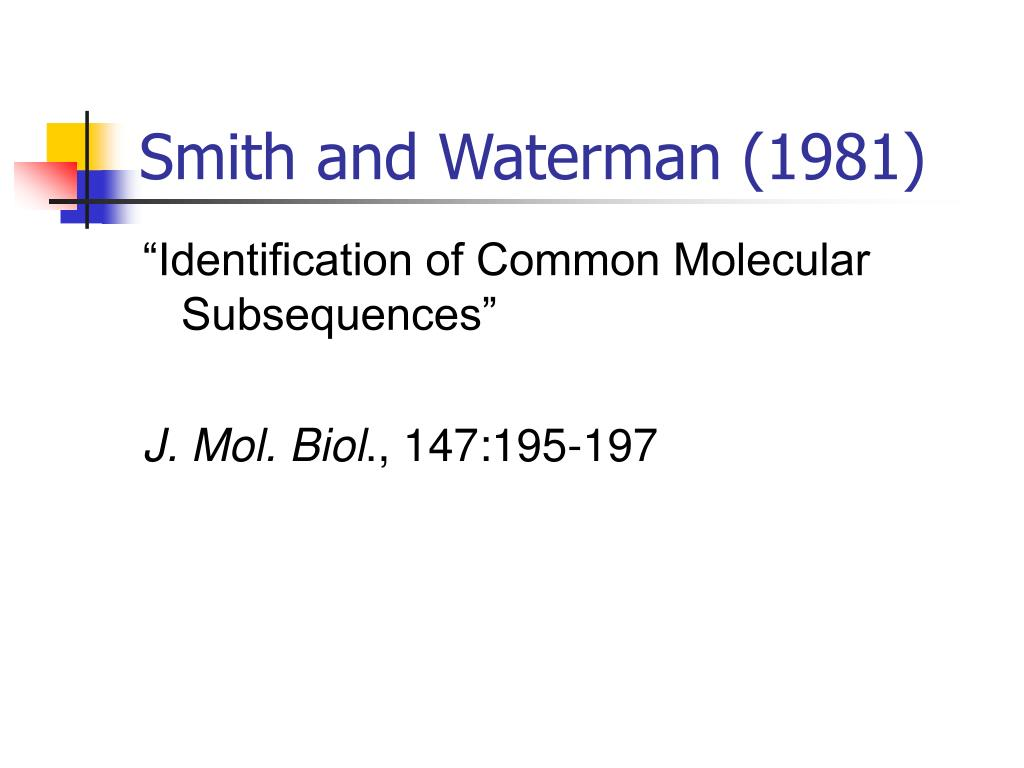 Smith and Waterman (1981)