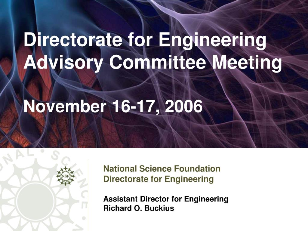 directorate for engineering advisory committee meeting november 16 17 2006 l.