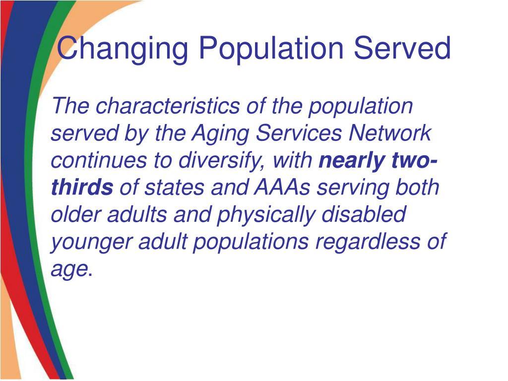 Changing Population Served