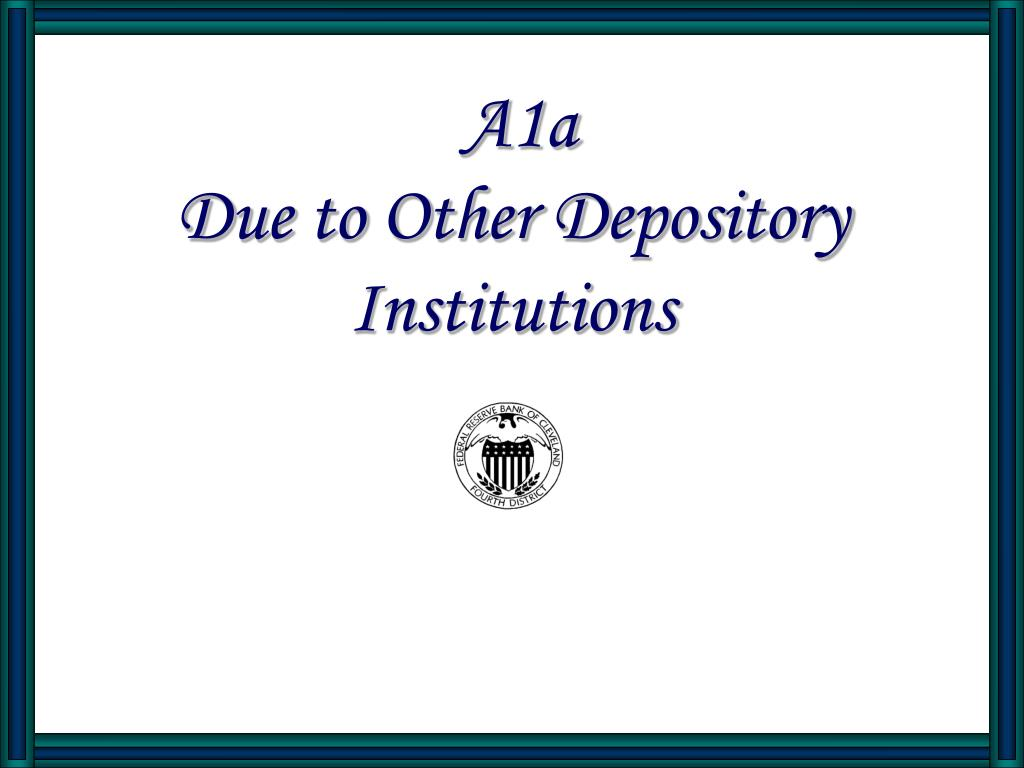 a1a due to other depository institutions l.
