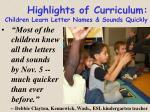highlights of curriculum children learn letter names sounds quickly