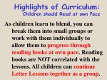 highlights of curriculum children should read at own pace
