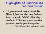 highlights of curriculum fast paced approach