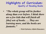 highlights of curriculum quality of reading books