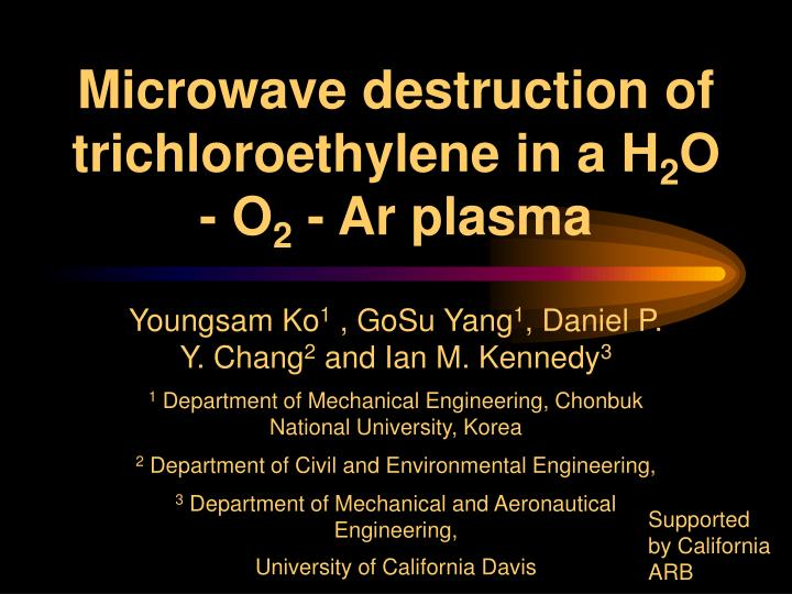 Microwave destruction of trichloroethylene in a h 2 o o 2 ar plasma