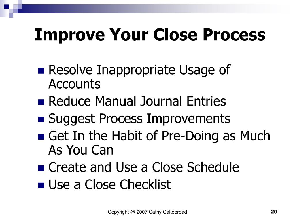 Improve Your Close Process