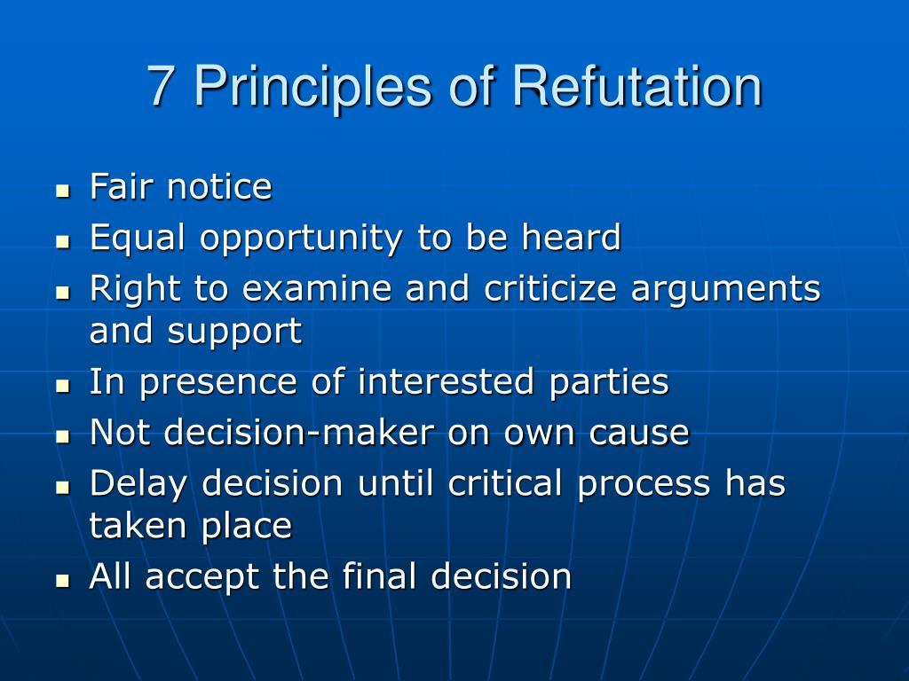 7 Principles of Refutation