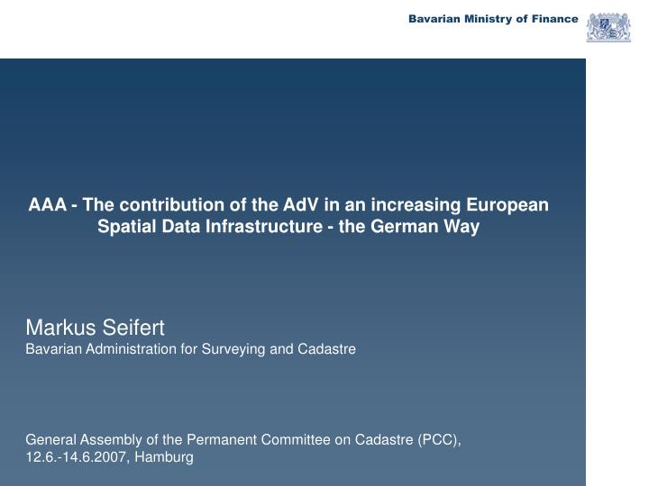 AAA - The contribution of the AdV in an increasing European