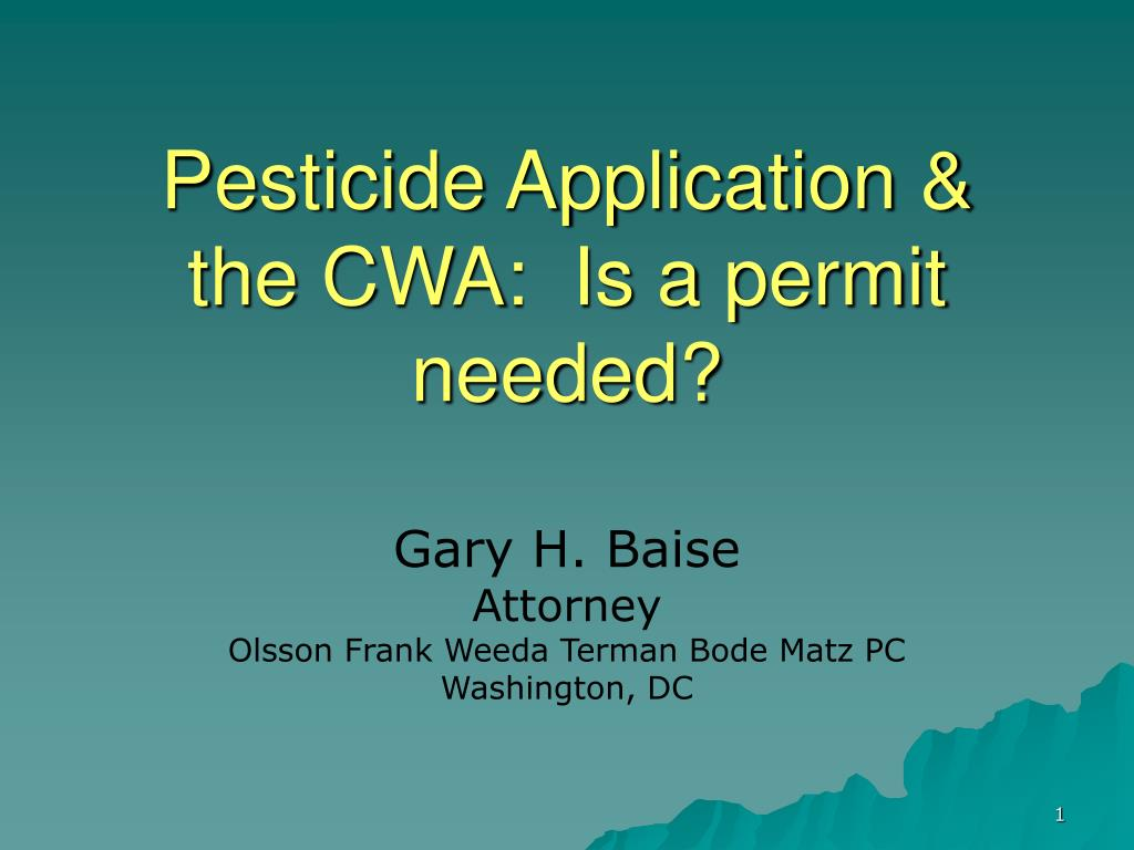 pesticide application the cwa is a permit needed l.