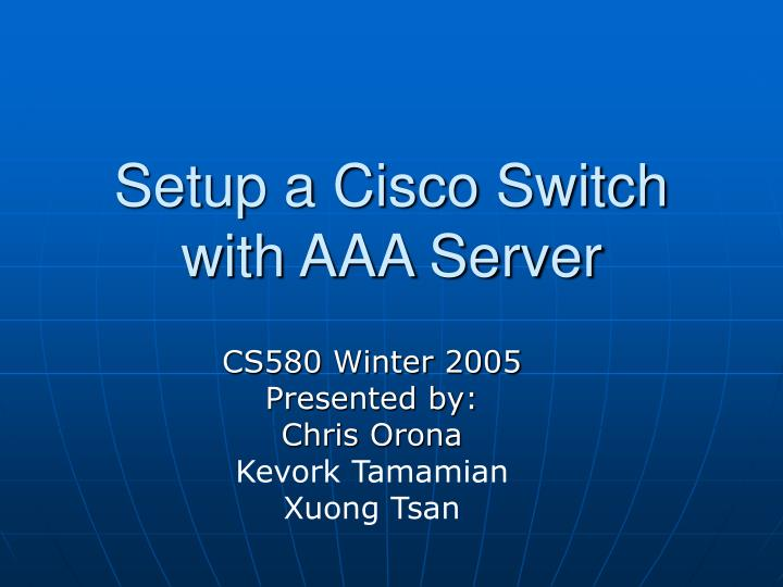 setup a cisco switch with aaa server n.