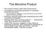the monoline product