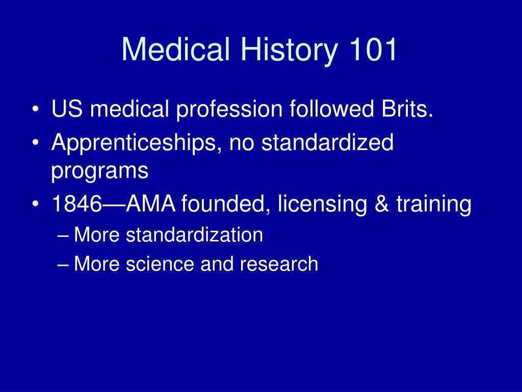 Medical History 101