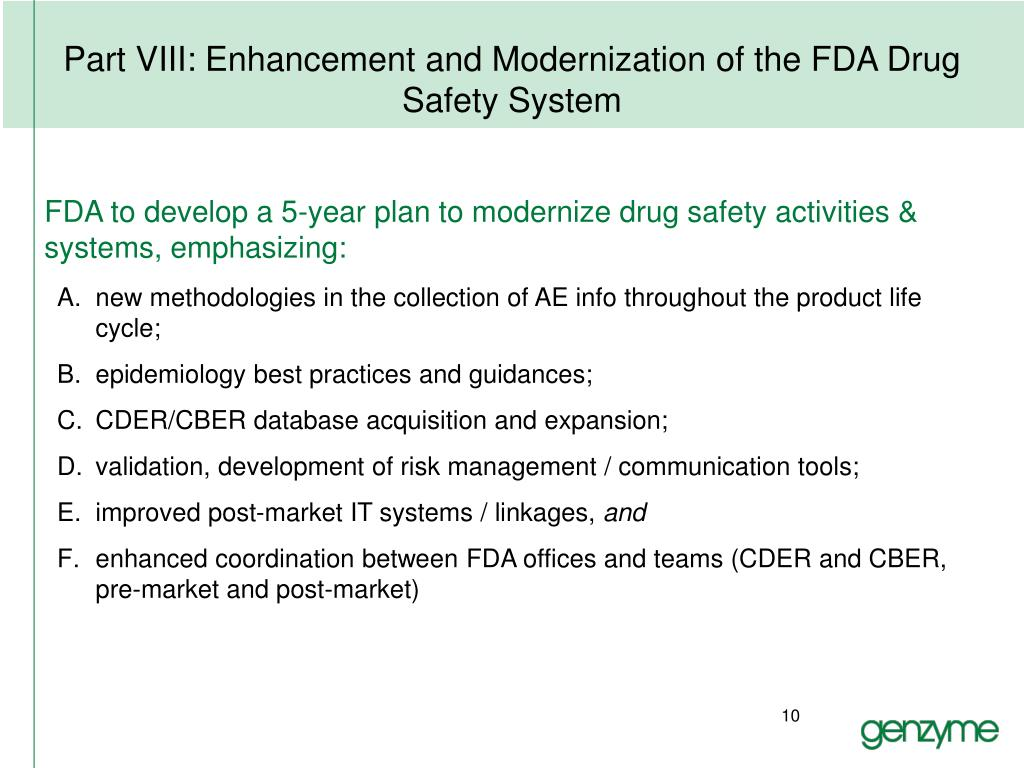 Part VIII: Enhancement and Modernization of the FDA Drug Safety System