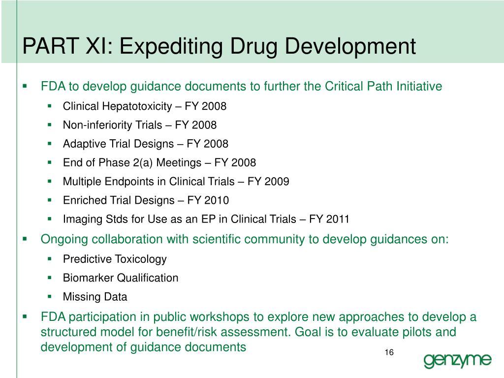 PART XI: Expediting Drug Development