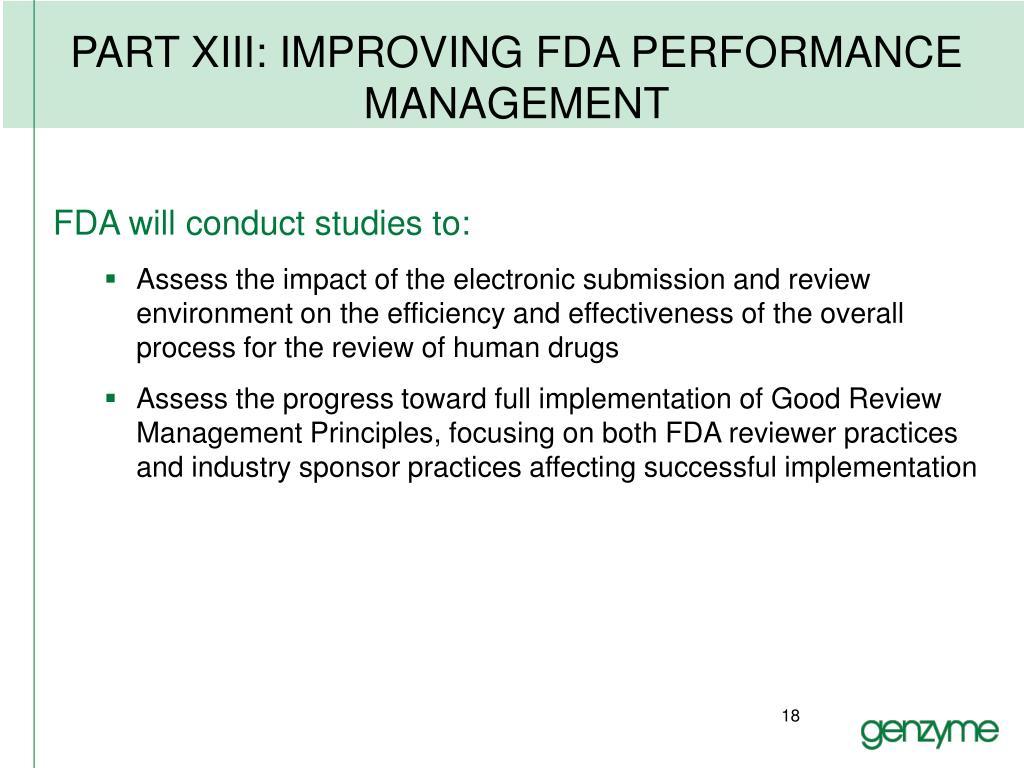 PART XIII: IMPROVING FDA PERFORMANCE MANAGEMENT