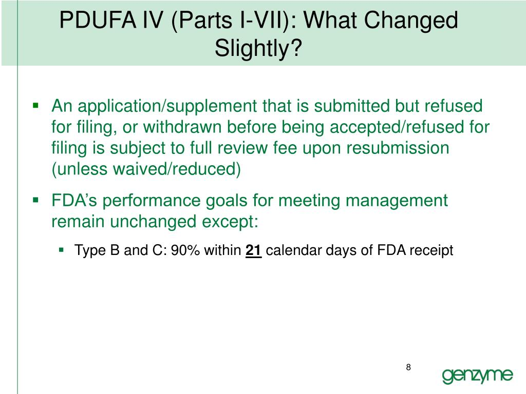 PDUFA IV (Parts I-VII): What Changed Slightly?