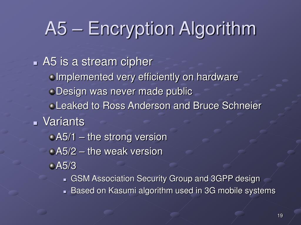 A5 – Encryption Algorithm