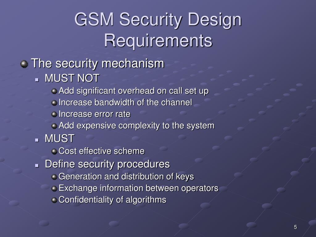 GSM Security Design Requirements