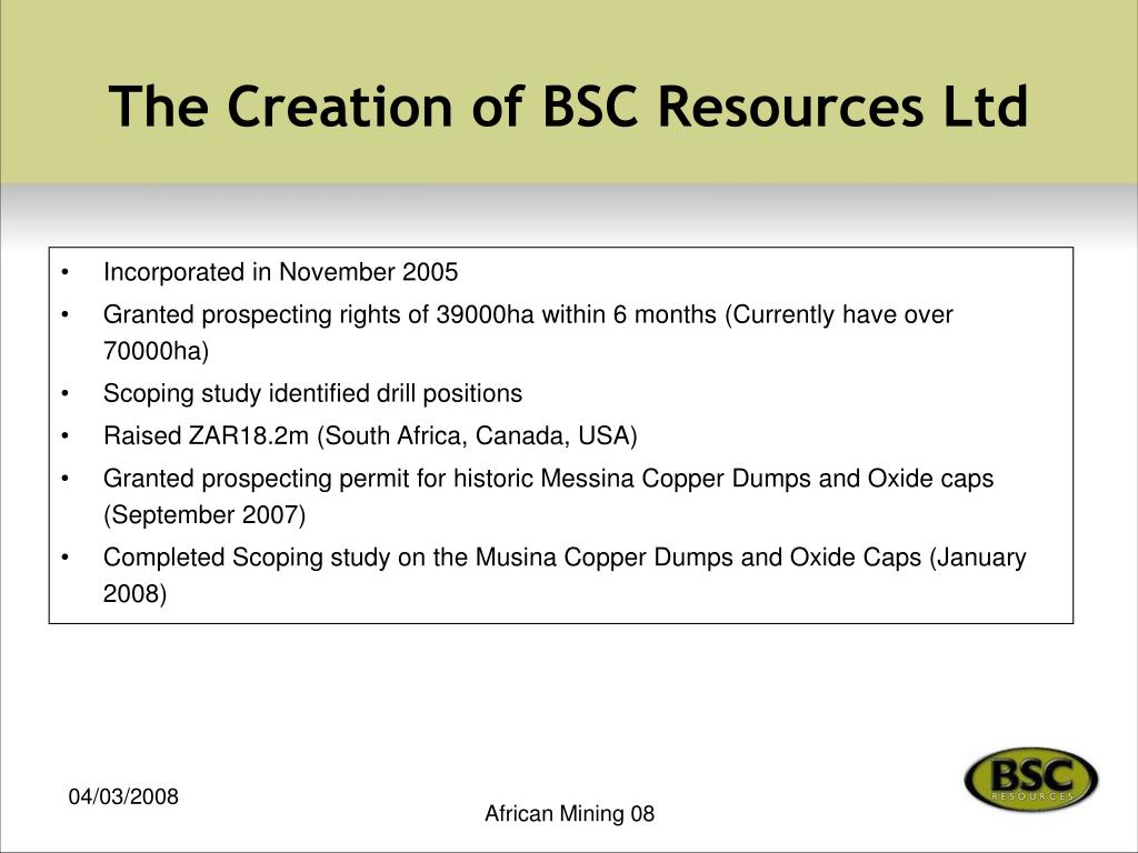 The Creation of BSC Resources Ltd
