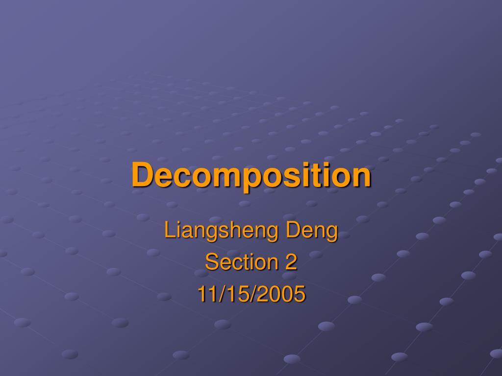 decomposition l.