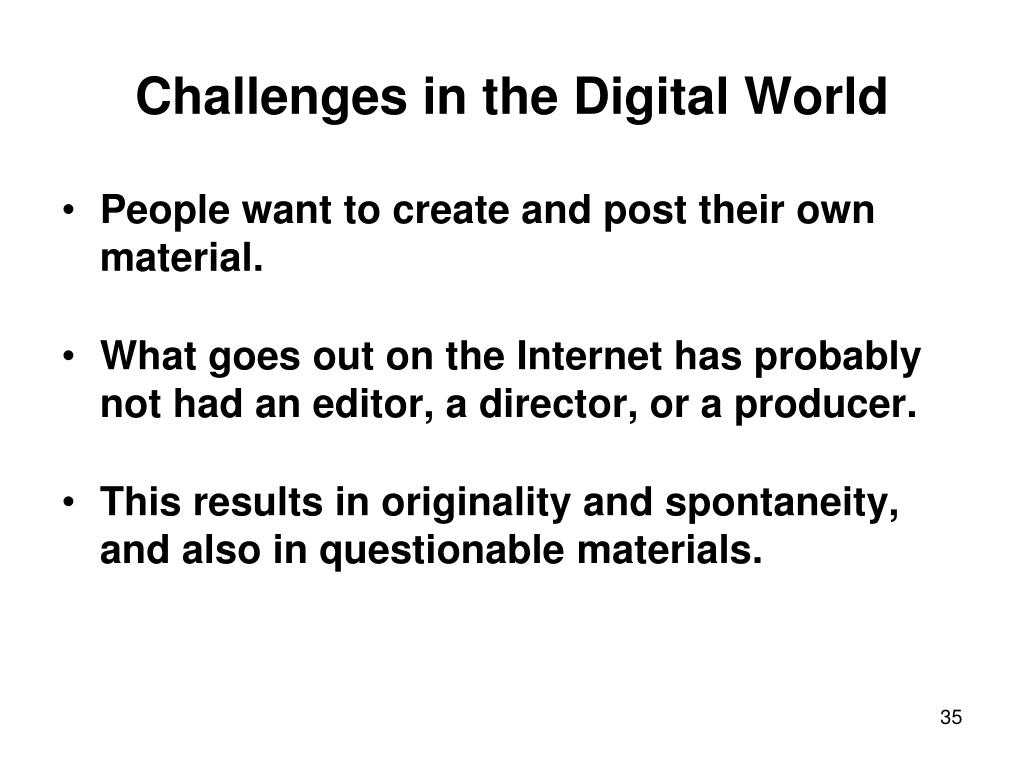 Challenges in the Digital World