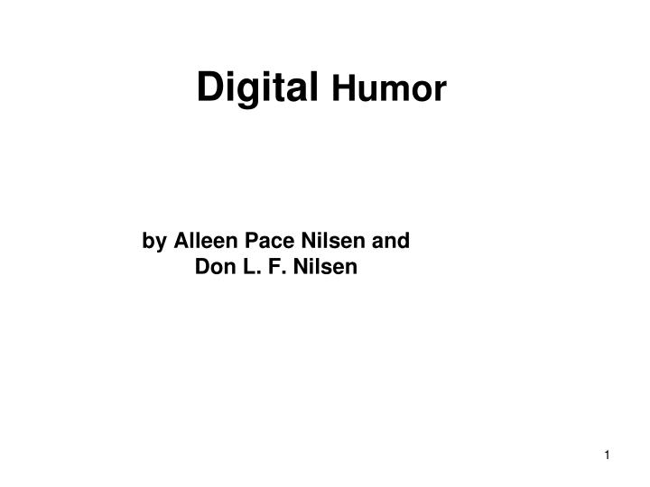 Digital humor by alleen pace nilsen and don l f nilsen