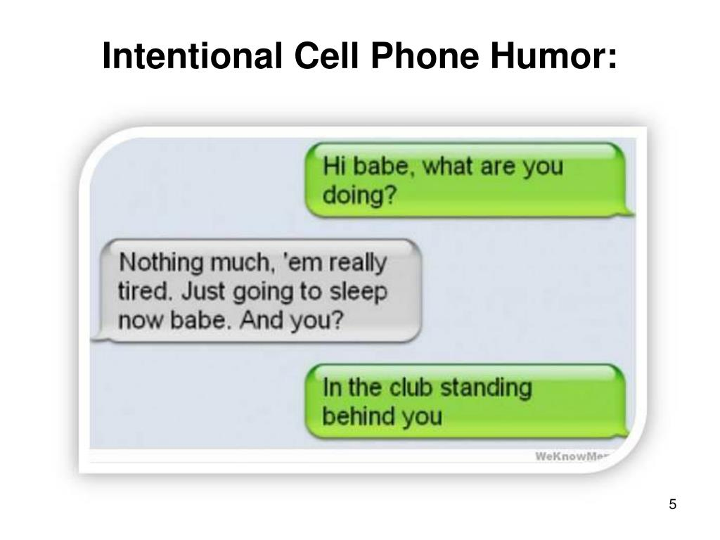 Intentional Cell Phone Humor: