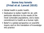 some key tenets fried et al lancet 2010