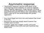 asymmetric response