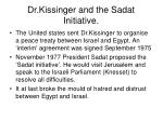 dr kissinger and the sadat initiative