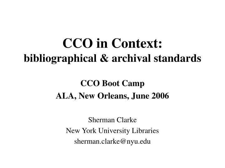 cco in context bibliographical archival standards n.
