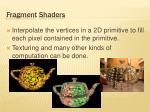 fragment shaders