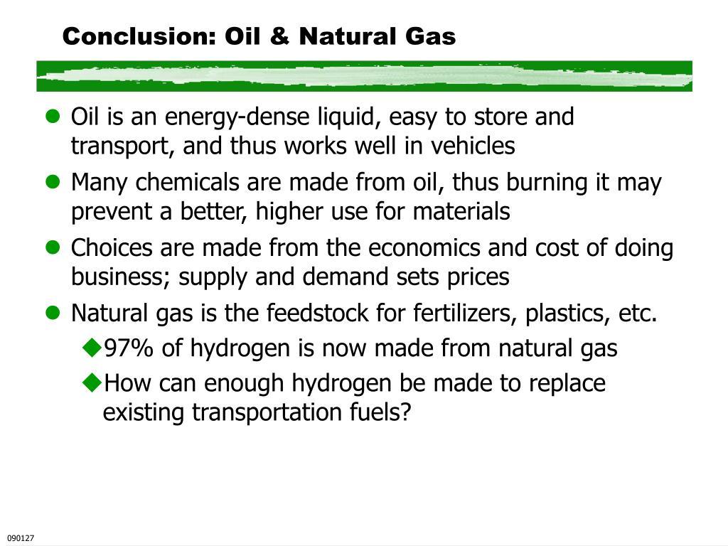 Conclusion: Oil & Natural Gas