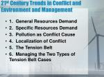 21 st century trends in conflict and environment and management