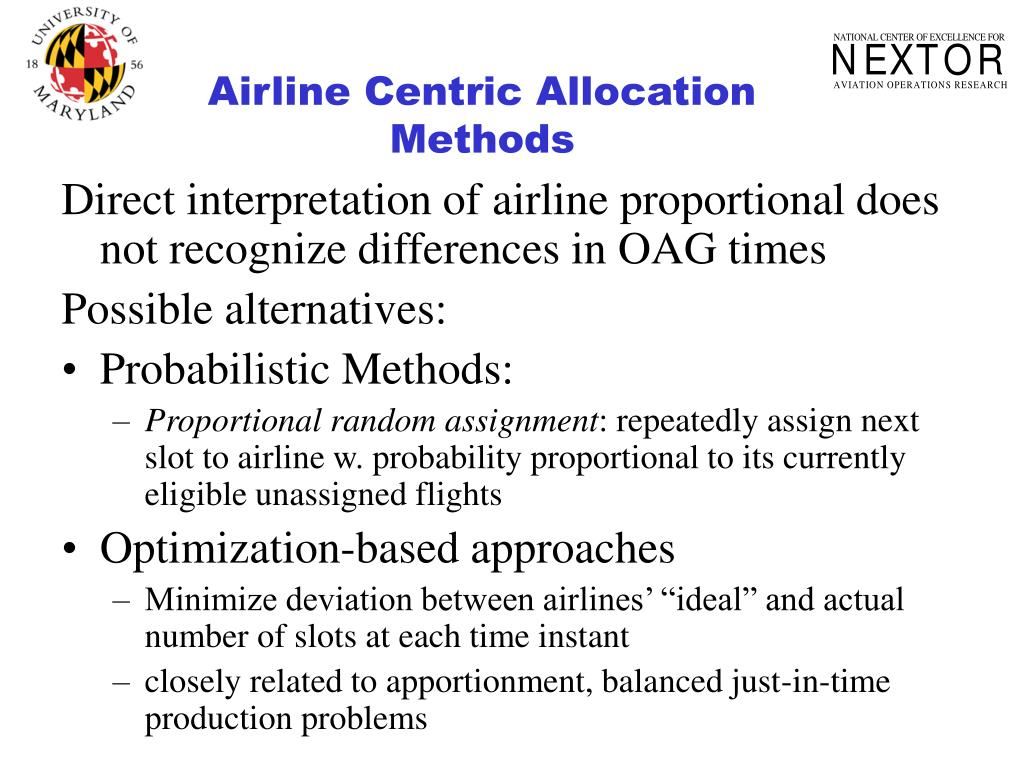 Airline Centric Allocation Methods