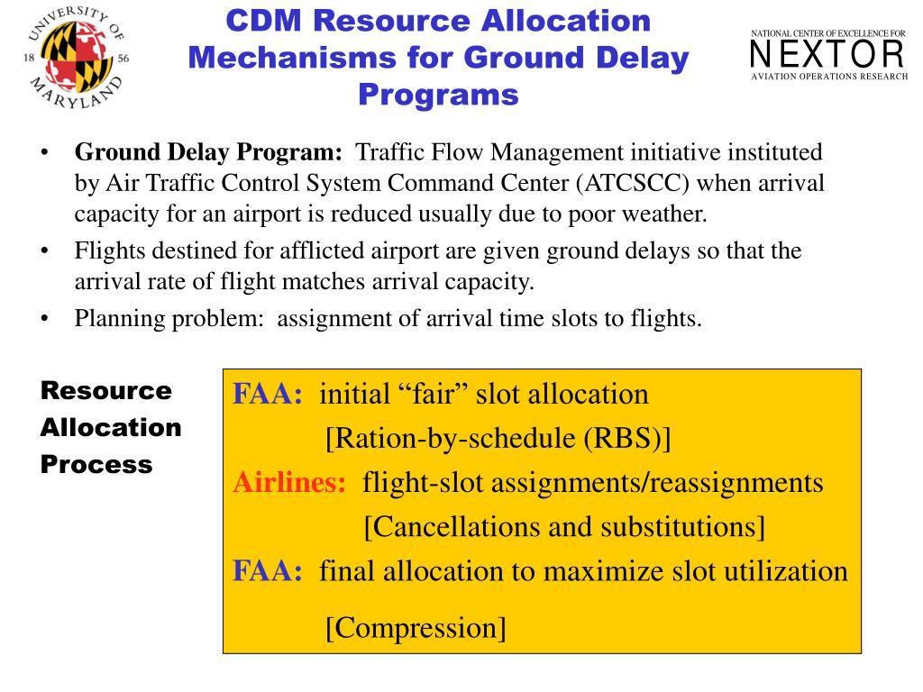 CDM Resource Allocation Mechanisms for Ground Delay Programs