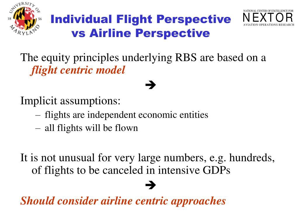 Individual Flight Perspective vs Airline Perspective