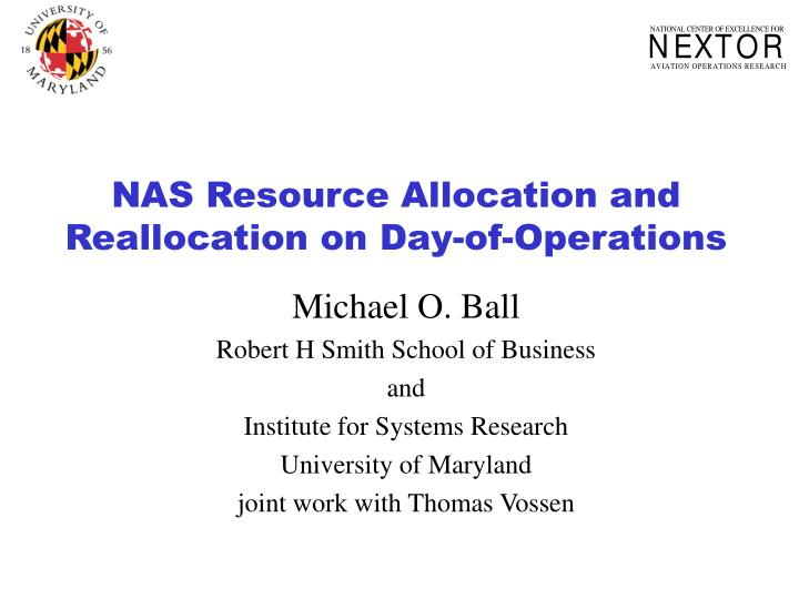 Nas resource allocation and reallocation on day of operations
