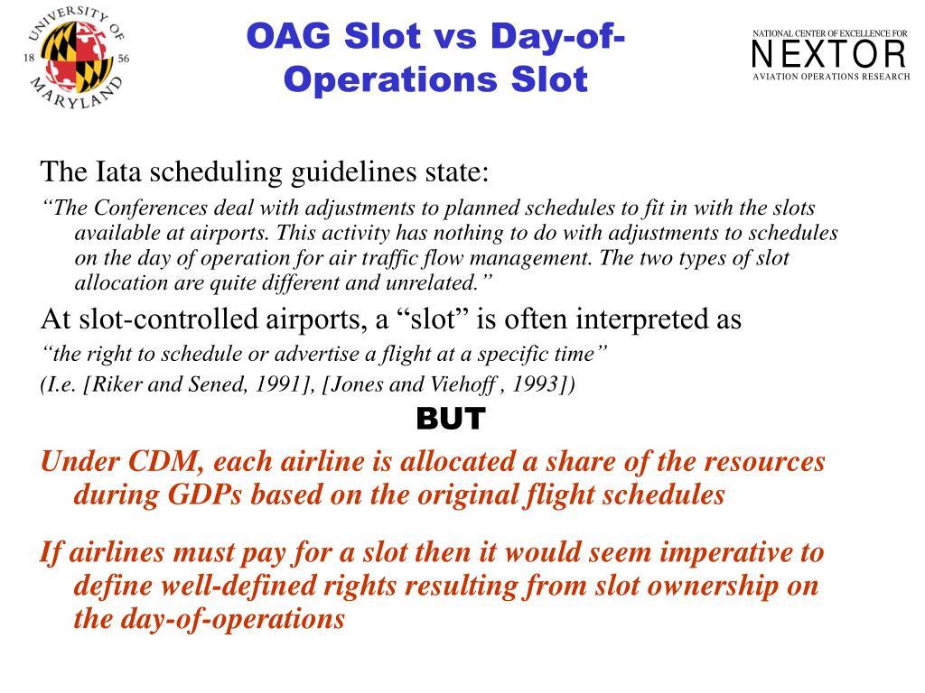 OAG Slot vs Day-of-Operations Slot