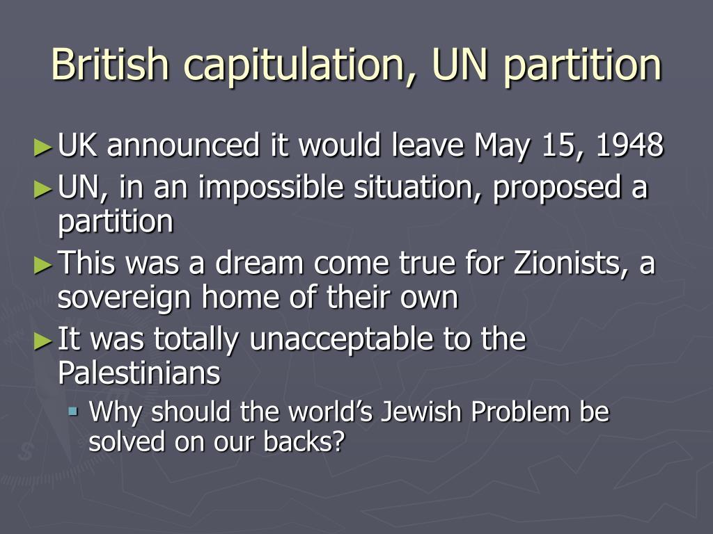 British capitulation, UN partition