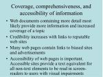 coverage comprehensiveness and accessibility of information