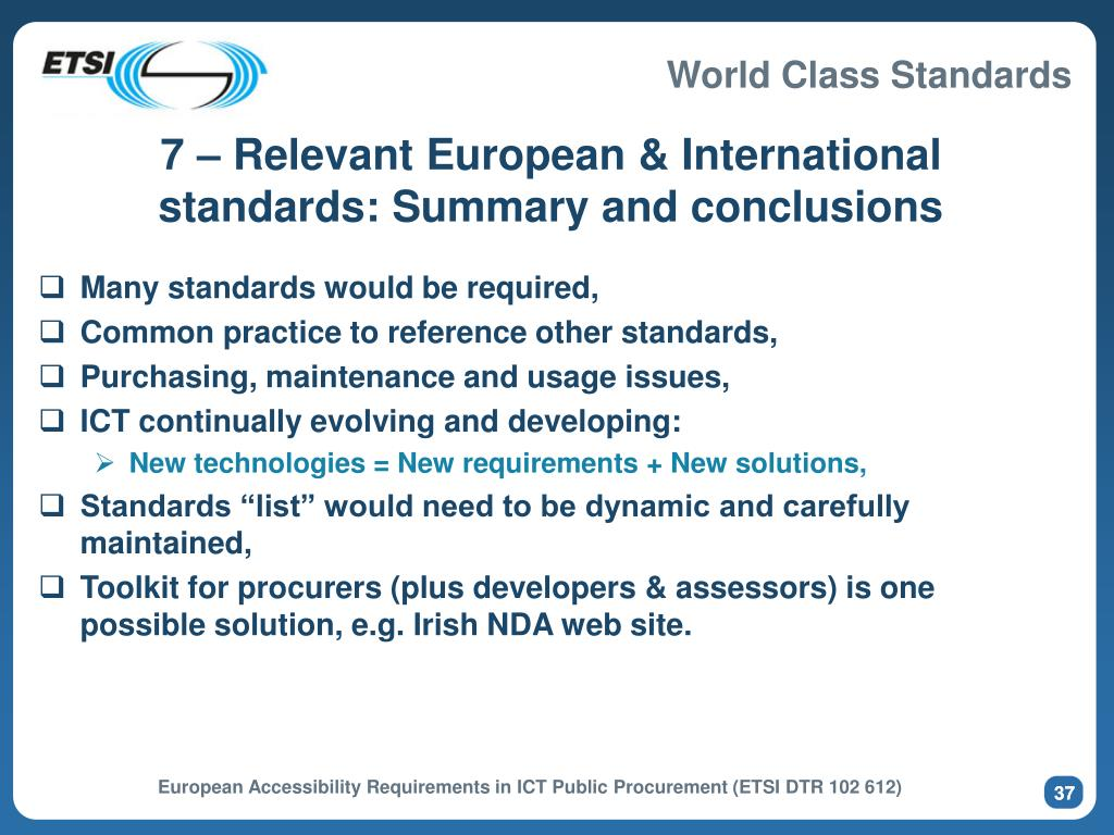 7 – Relevant European & International standards: Summary and conclusions