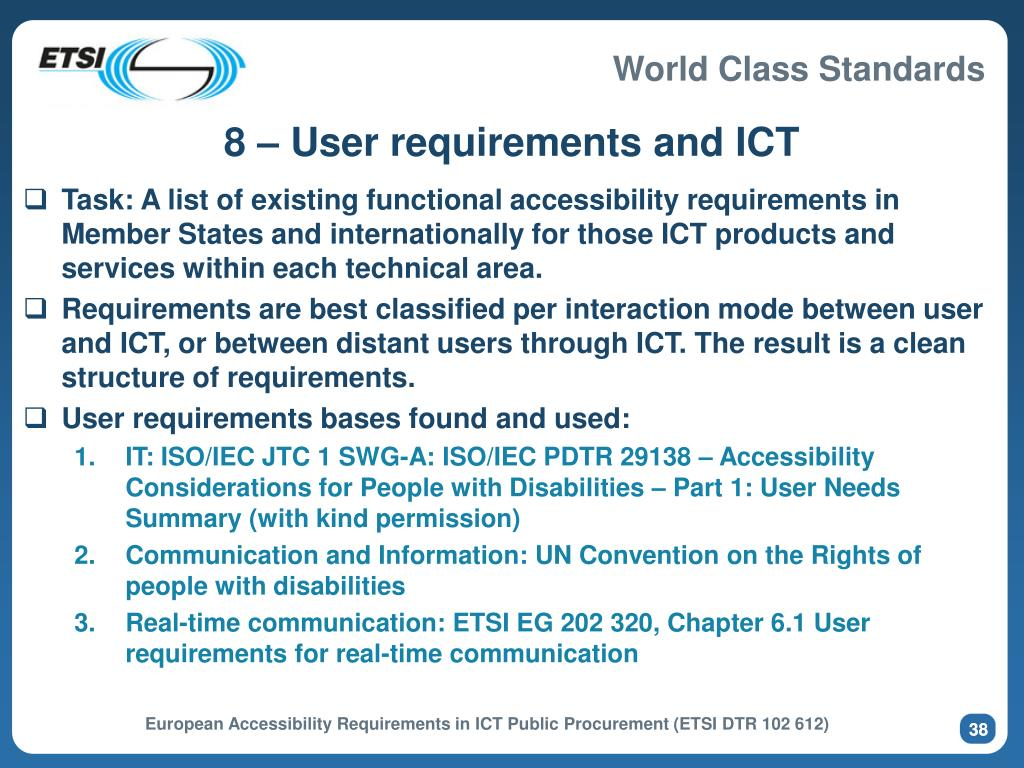8 – User requirements and ICT