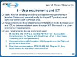 8 user requirements and ict